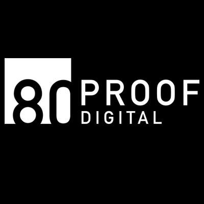 80 Proof Digital