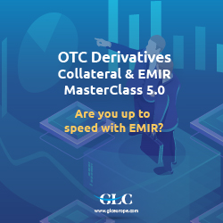 OTC Derivatives Collateral & EMIR Masterclass 5.0